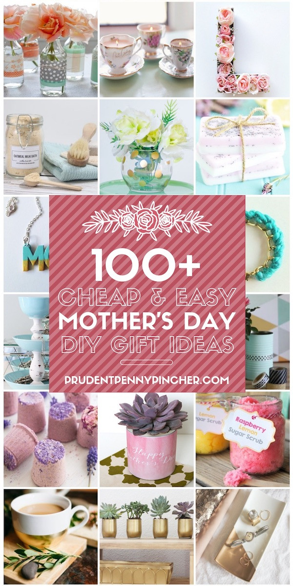 Inexpensive Mother's Day Gift Ideas Best Of 100 Cheap & Easy Diy Mother S Day Gifts Prudent Penny